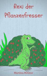 Cover Rexi der Pflanzenfresser