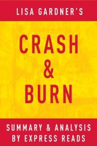 Cover Crash & Burn: by Lisa Gardner | Summary & Analysis
