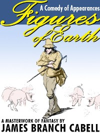 Cover Figures of Earth: A Comedy of Appearances