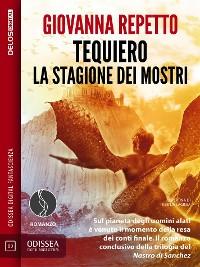 Cover Tequiero La stagione dei mostri