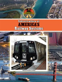 Cover Infrastructure of America's Railway Systems