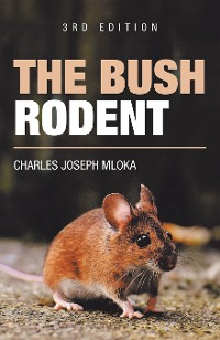 Cover The Bush Rodent