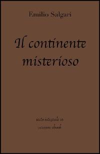 Cover Il continente misterioso di Emilio Salgari in ebook