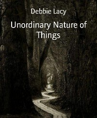 Cover Unordinary Nature of Things
