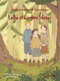 Cover Lulu et l'arbre blessé