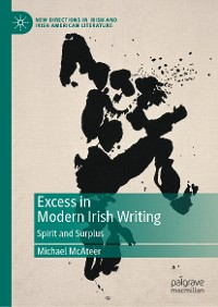 Cover Excess in Modern Irish Writing