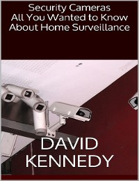 Cover Security Cameras: All You Wanted to Know About Home Surveillance