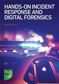 Cover Hands-on Incident Response and Digital Forensics