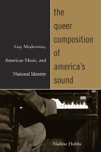 Cover The Queer Composition of America's Sound
