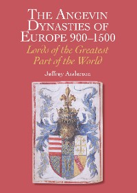 Cover Angevin Dynasties of Europe 900-1500