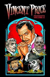 Cover Vincent Price Presents: Volume 8