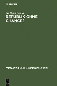 Cover Republik ohne Chance?