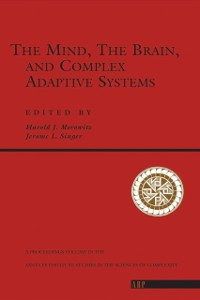 Cover Mind, The Brain And Complex Adaptive Systems