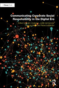 Cover Communicating Corporate Social Responsibility in the Digital Era