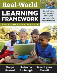 Cover Real-World Learning Framework for Elementary Schools