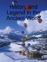 Cover History and Legend In the Ancient World