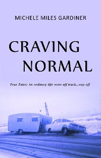 Cover Craving Normal: True Tales