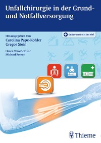 Cover Unfallchirurgie in der Grund- und Notfallversorgung