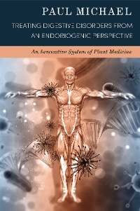 Cover Treating Digestive Disorders with Endobiogenic Medicine