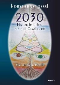 Cover 2030 – Ein Tag im Leben des Enif Quadrocor