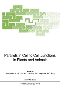 Cover Parallels in Cell to Cell Junctions in Plants and Animals