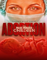 Cover Abortion the Mass Murder of Children