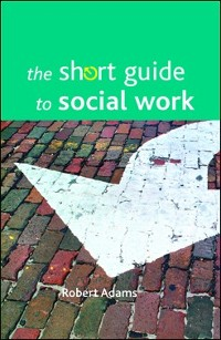 Cover The short guide to social work