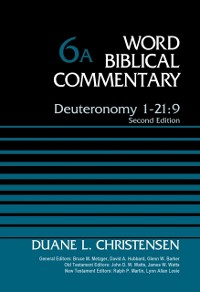 Cover Deuteronomy 1-21:9, Volume 6A