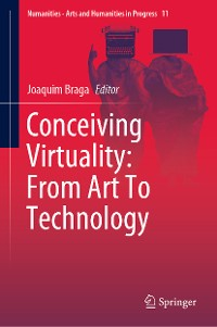 Cover Conceiving Virtuality: From Art To Technology