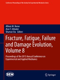 Cover Fracture, Fatigue, Failure and Damage Evolution, Volume 8