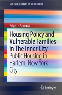 Cover Housing Policy and Vulnerable Families in The Inner City