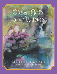 Cover Otters, Girls, and Witches