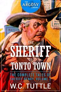Cover The Sheriff of Tonto Town: The Complete Tales of Sheriff Henry, Volume 2