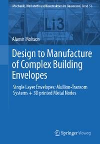Cover Design to Manufacture of Complex Building Envelopes