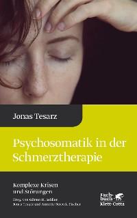 Cover Psychosomatik in der Schmerztherapie