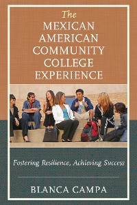 Cover The Mexican American Community College Experience
