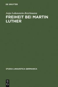 Cover Freiheit bei Martin Luther