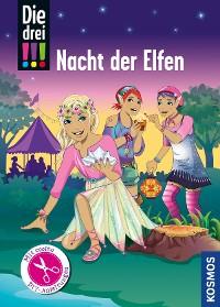 Cover Die drei !!!, Nacht der Elfen (drei Ausrufezeichen)