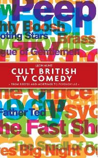 Cover Cult British TV comedy