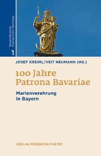 Cover 100 Jahre Patrona Bavariae