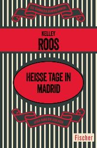 Cover Heiße Tage in Madrid