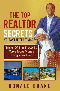 Cover The Top Realtor Secrets  You Can't Afford To Miss