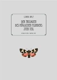 Cover Der Trilogien des möglichen Plunders zweiter Teil