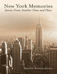 Cover New York Memories: Stories from Another Time and Place