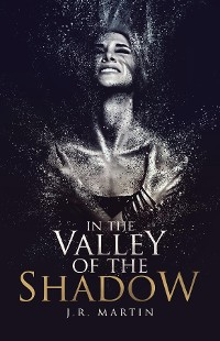 Cover In the Valley of the Shadow