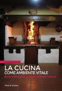 Cover La Cucina come ambiente vitale