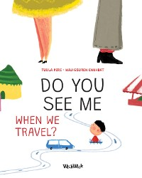 Cover Do You See Me when We Travel?