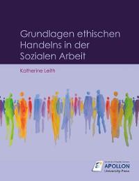 Cover Grundlagen ethischen Handelns in der Sozialen Arbeit
