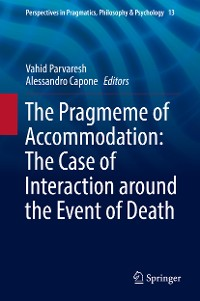 Cover The Pragmeme of Accommodation: The Case of Interaction around the Event of Death