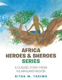 Cover Africa Heroes & Sheroes Series